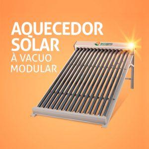 Aquecedor Solar à Vácuo Modular - Ecopro Energia Solar Seja um Parceiro Ecopro - Revenda/Franquia de Aquecedor Solar Ecopro